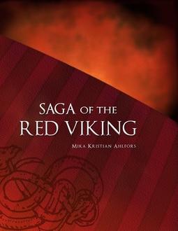 Ahlfors, Mika - Saga of the Red Viking, ebook