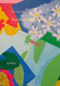 Okkonen, Tarja - Yksinhuoltajan runot: Runoja, e-kirja