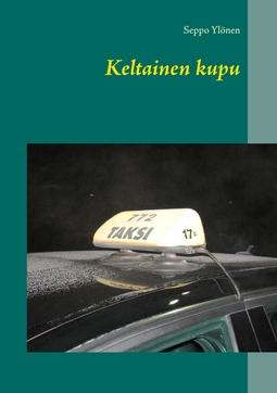 Ylönen, Seppo - Keltainen kupu, ebook