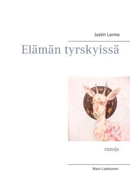 Larma, Justin - Elämän tyrskyissä: runoja, e-kirja