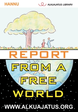 Hannu - Report from a Free World, ebook