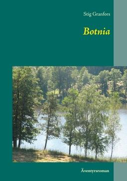 Granfors, Stig - Botnia, e-bok