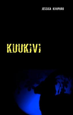 Kivipuro, Jessica - Kuukivi, e-kirja