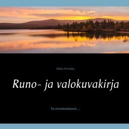 Hintikka, Pekka - Runo- ja valokuvakirja: Se ensimmäinen. .., e-kirja