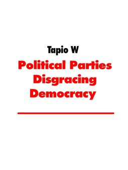 W, Tapio - Political Parties Disgracing Democracy: Cognitive Dissonance in Finland, ebook