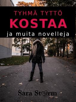 Storm, Sara - Tyhmä tyttö kostaa: ja muita novelleja, e-kirja