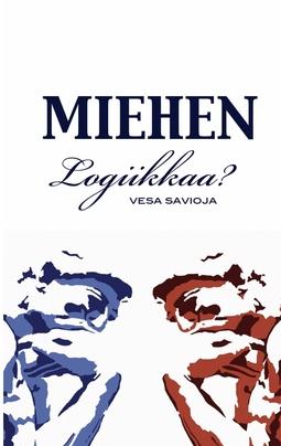 Savioja, Vesa - Miehen Logiikkaa?, e-kirja