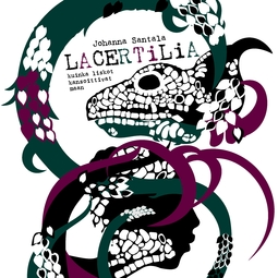 Santala, Johanna - Lacertilia: kuinka liskot kansoittivat maan, e-kirja