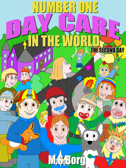 Borg, M.S. - Number one day care in the world, the second day: The second day, ebook