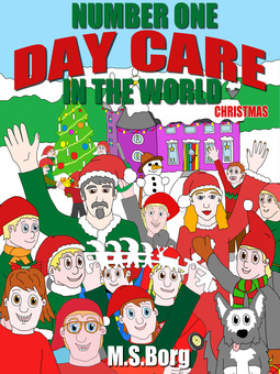 Borg, M.S. - Number one day care in the world, christmas: Christmas, ebook