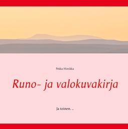 Hintikka, Pekka - Runo- ja valokuvakirja: Ja toinen. .., e-kirja