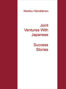 Hämäläinen, Markku - Joint Ventures With Japanese: Success Stories, ebook