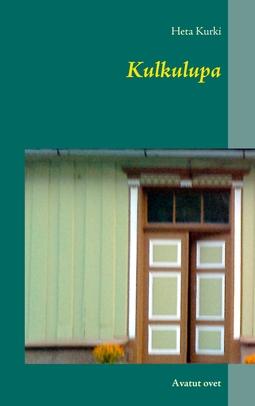 Kurki, Heta - Kulkulupa: Avatut ovet, e-kirja