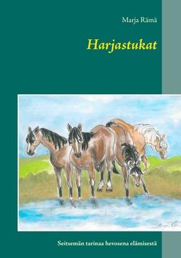 Rämä, Marja - Harjastukat: Seitsemän tarinaa hevosena elämisestä, e-kirja