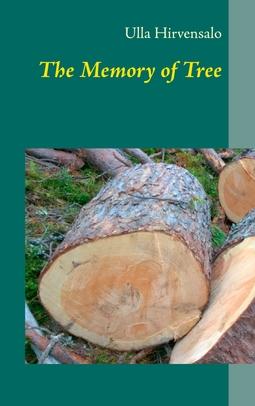 Hirvensalo, Ulla - The Memory of Tree, ebook