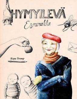 Tromp, Kepa - Hymyilevä Esmeralda: Novellikokoelma, e-kirja