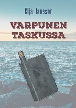 Jansson, Eija - Varpunen taskussa, e-kirja