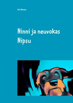 Ahonen, Sari - Ninni ja neuvokas Nipsu: Etsivätoimisto NPS ratkaisee 2, e-kirja