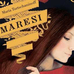 Turtschaninoff, Maria - Maresi, audiobook