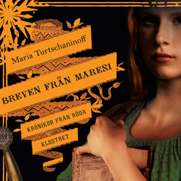 Turtschaninoff, Maria - Breven från Maresi, audiobook