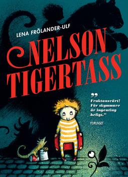 Frölander-Ulf, Lena - Nelson Tigertass, e-bok