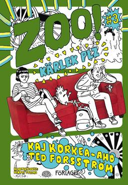 Korkea-aho, Kaj - Zoo! #3: Kärlek plz, ebook