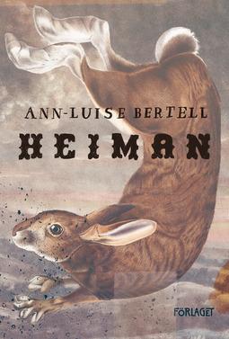 Bertell, Ann-Luise - Heiman, e-bok