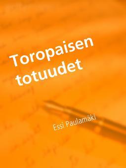 Paulamäki, Essi - Toropaisen totuudet, e-kirja