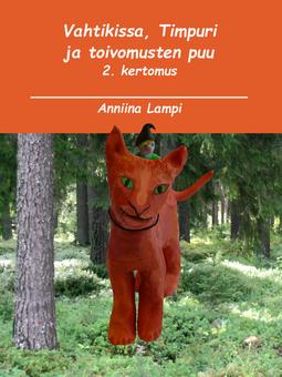 Lampi, Anniina - Vahtikissa, Timpuri ja toivomusten puu: 2. kertomus, e-kirja