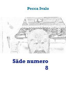 Ivalo, Pecca - Säde numero 8, e-kirja