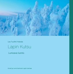 Niskala, Lea Tuulikki - Lapin Kutsu, e-kirja