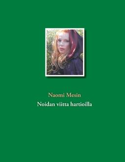 Mesin, Naomi - Noidan viitta hartioilla, e-kirja
