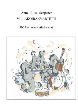 Seppänen, Anne Elise - Villakoirakvartetti: 365 koira-aiheista tarinaa, e-kirja