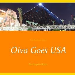 (toim.), Timo Montonen - Oiva Goes USA: Matkapäiväkirja, e-kirja
