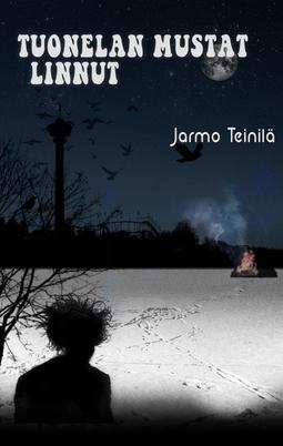 Teinilä, Jarmo - Tuonelan mustat linnut, e-kirja