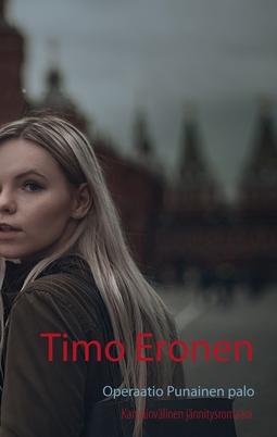 Eronen, Timo - Operaatio Punainen palo, e-kirja