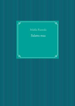 Rantala, Mahla - Salattu maa, e-kirja