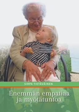 Tietäväinen, Sirpa - Enemmän empatiaa ja myötätuntoa, e-kirja