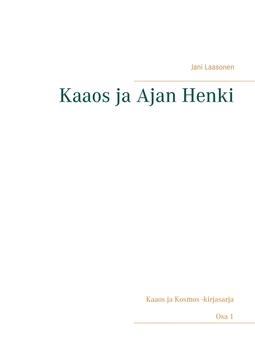 Laasonen, Jani - Kaaos ja Ajan Henki, e-kirja