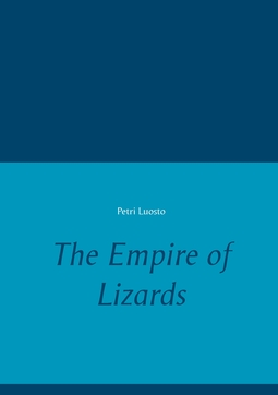 Luosto, Petri - The Empire of Lizards, ebook