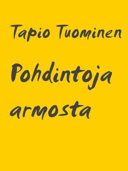 Tuominen, Tapio - Pohdintoja armosta: Mitä se on ja mitä se ei ole, e-kirja