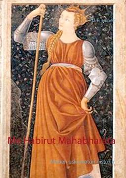 Piiroinen, Pia - Me Habirut Mahabharata, e-kirja