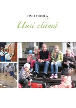 Tiirola, Timo - Uusi elämä, e-kirja