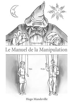 Mandeville, Hugo - Le Manuel de la Manipulation, ebook