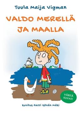 Vigman, Tuula Maija - Valdo merellä ja maalla, e-kirja