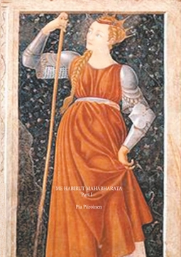 Piiroinen, Pia - Me Habirut Mahabharata Part I, ebook
