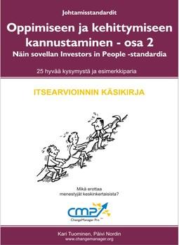 Tuominen, Kari - Oppimiseen ja kehittymiseen kannustaminen - osa 2 : Näin sovellan Investors in People -standardia, ebook