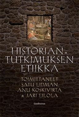 Koskivirta, Anu - Historiantutkimuksen etiikka, e-kirja