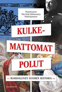 Karonen, Petri - Kulkemattomat polut: Mahdollinen Suomen historia, e-kirja