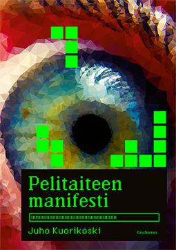 Kuorikoski, Juho - Pelitaiteen manifesti, ebook